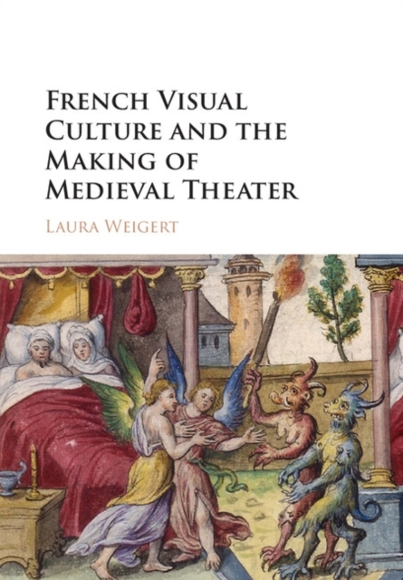 French Visual Culture and the Making of