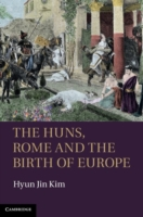 Huns, Rome and the Birth of Europe