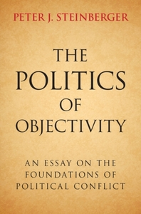 The Politics of Objectivity