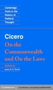 Cicero: On the Commonwealth and On the L
