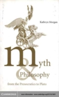 Myth and Philosophy from the Presocratic