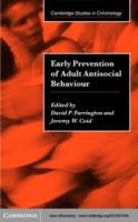 Early Prevention of Adult Antisocial Beh