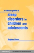 Clinical Guide to Sleep Disorders in Chi