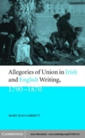 Allegories of Union in Irish and English