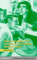Food, Consumption and the Body in Contem