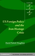 US Foreign Policy and the Iran Hostage C