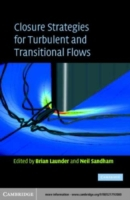 Closure Strategies for Turbulent and Tra