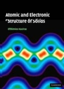 Atomic and Electronic Structure of Solid