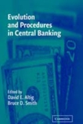 Evolution and Procedures in Central Bank