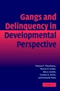 Gangs and Delinquency in Developmental P