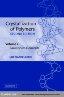 Crystallization of Polymers: Volume 1, E