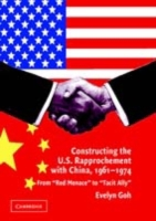 Constructing the U.S. Rapprochement with