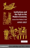 Institutions and the Path to the Modern