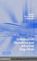 Information Sampling and Adaptive Cognit