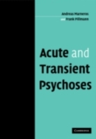 Acute and Transient Psychoses