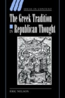 Greek Tradition in Republican Thought