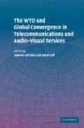 WTO and Global Convergence in Telecommun