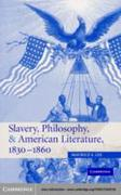 Slavery, Philosophy, and American Litera