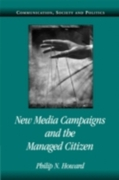 New Media Campaigns and the Managed Citi