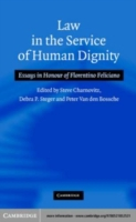 Law in the Service of Human Dignity