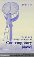 Ethics and Nostalgia in the Contemporary