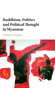 Buddhism, Politics and Political Thought