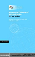 Managing the Challenges of WTO Participa
