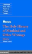 Moses Hess: The Holy History of Mankind