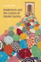 Modernism and the Culture of Market Soci