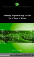 Necessity, Proportionality and the Use o