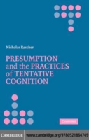 Presumption and the Practices of Tentati