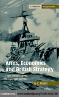Arms, Economics and British Strategy