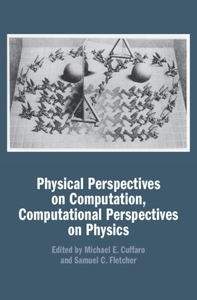 Physical Perspectives on Computation, Co