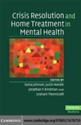 Crisis Resolution and Home Treatment in