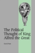 Political Thought of King Alfred the Gre