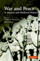 War and Peace in Ancient and Medieval Hi