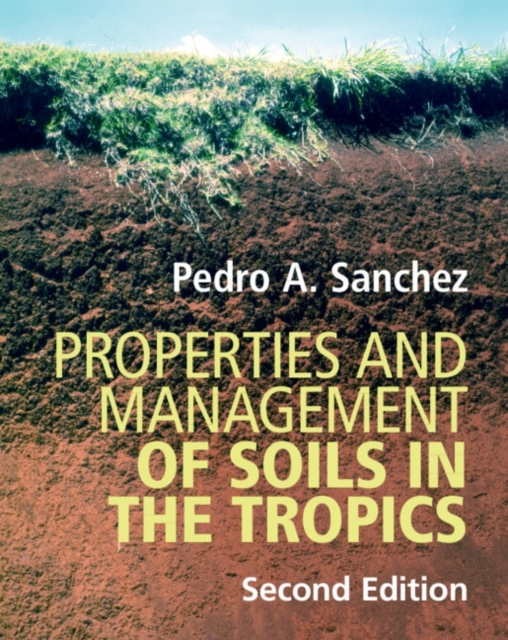 Properties and Management of Soils in th