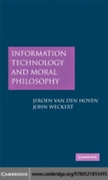 Information Technology and Moral Philoso