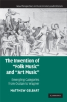 Invention of 'Folk Music' and 'Art Music