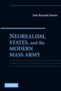 Neorealism, States, and the Modern Mass
