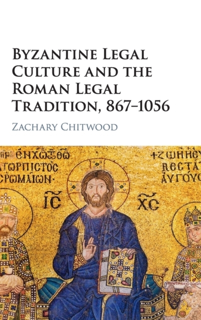 Byzantine Legal Culture and the Roman Le