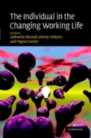 Individual in the Changing Working Life