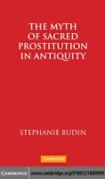 Myth of Sacred Prostitution in Antiquity