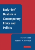Body-Self Dualism in Contemporary Ethics