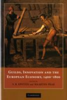 Guilds, Innovation and the European Econ