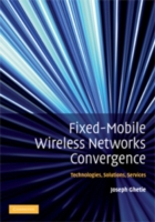 Fixed-Mobile Wireless Networks Convergen
