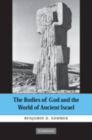 Bodies of God and the World of Ancient I