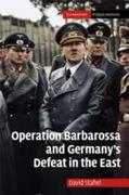 Operation Barbarossa and Germany's Defea