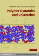 Polymer Dynamics and Relaxation