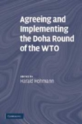 Agreeing and Implementing the Doha Round